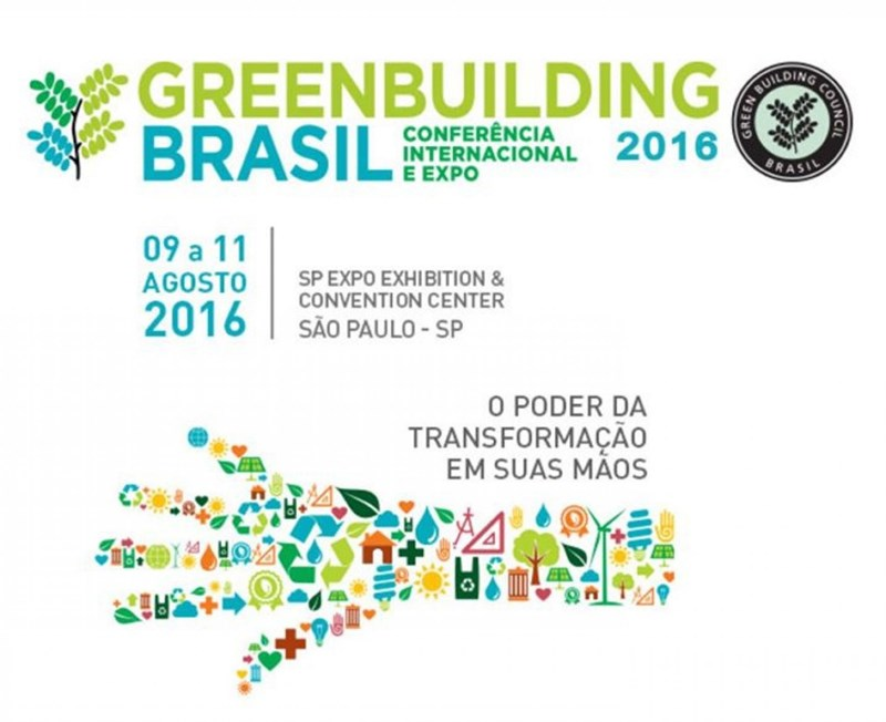 GREENBUILDING BRASIL 2016 International Conference & Expo